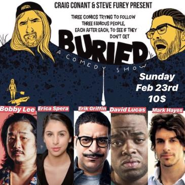 Buried with Bobby Lee, Erik Griffin +more!-img