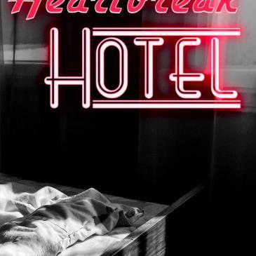 Army of Sass Presents: Heartbreak Hotel-img