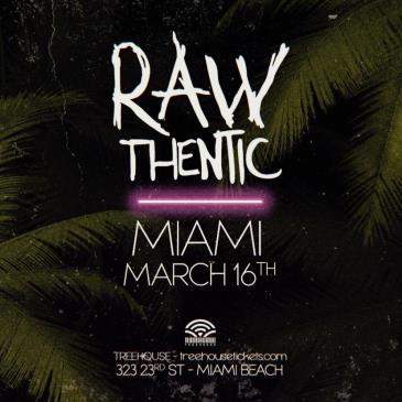 Rawthentic @ Treehouse Miami: Main Image