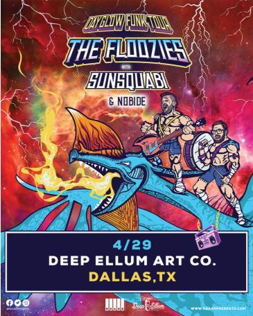 Postponed- The Floozies: Dayglow Funk Tour w Sunsquabi +More: Main Image