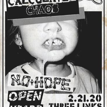 Calculated Chaos, No Hope, Open Heads-img