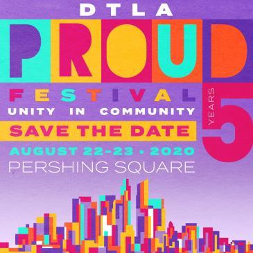DTLA PROUD Festival 2020: Main Image