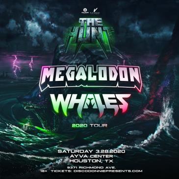 Megaladon X Whales - HOUSTON: Main Image