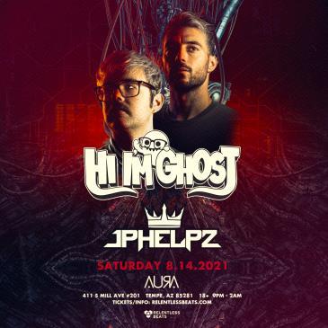 Hi I'm Ghost + Jphelpz - NEW DATE:
