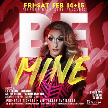 PIRANHA PRESENTS BE MINE: Main Image