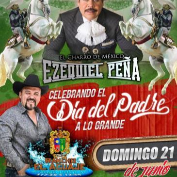 EZEQUIEL PENA-RANCHO EL AGUAJE / DIA DEL PADRE-img
