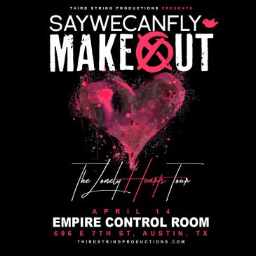 CANCELLED - Makeout & Saywecanfly: Main Image