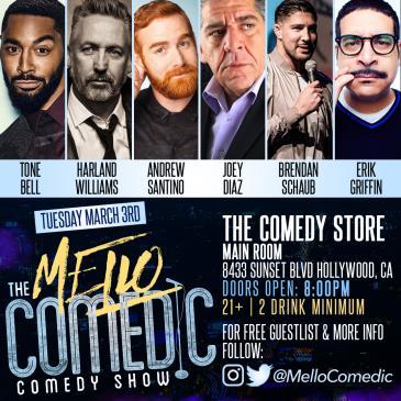Mello Comedic- Joey Diaz, Erik Griffin, Brenden Schaub +more-img