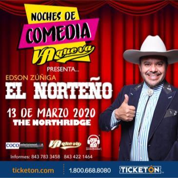 EL NORTENO / NOCHES DE COMEDIA