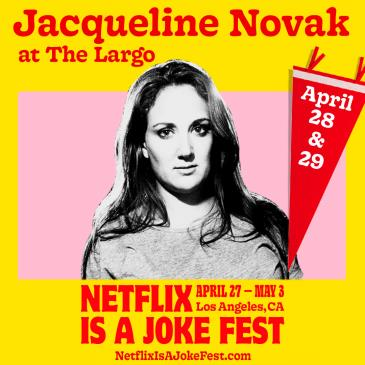 Netflix Is A Joke Fest Presents: Jacqueline Novak - Late: Main Image