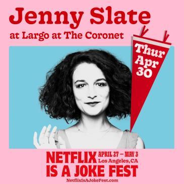 Netflix Is A Joke Fest Presents: Jenny Slate (POSTPONED TBA): Main Image