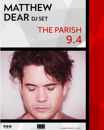 Matthew Dear (DJ Set) Postponed from 5/8: Main Image