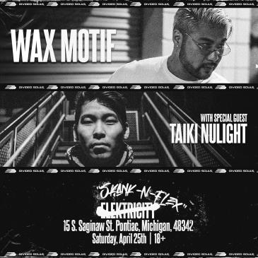 WAX MOTIF + TAIKI NULIGHT-img