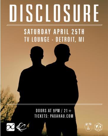 Paxahau Presents: Disclosure: Main Image