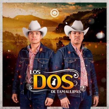 LIVE - LOS DOS DE TAMAULIPAS