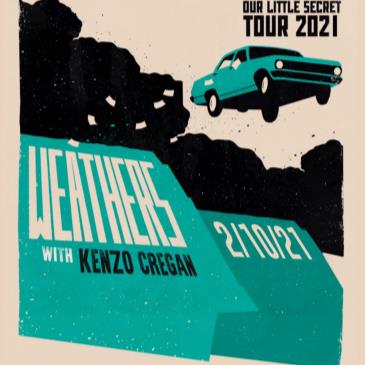 Weathers: Our Little Secret Tour w/ Kenzo Cregan-img