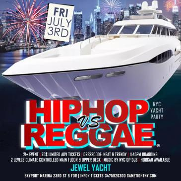 NYC July 4th Weekend Hip Hop vs Reggae® Yacht Party-img