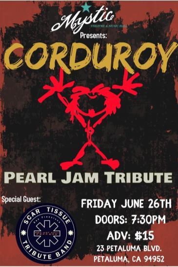 Corduroy (Pearl Jam Tribute) with Scar Tissue (POSTPONED): Main Image