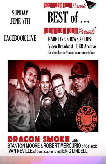 BEST of BOOM BOOM ROOM PRESENTS *DRAGON SMOKE* (FB Live): Main Image