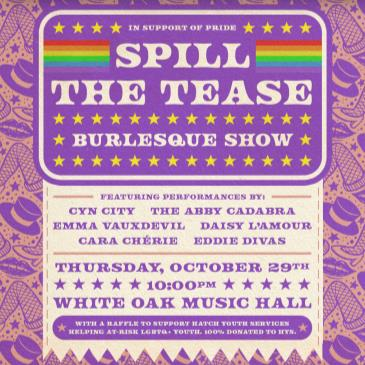 Spill the Tease Burlesque feat: Cyn City, Cara Chèrie & more-img