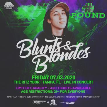 BLUNTS & BLONDES - Postponed to TBD: Main Image
