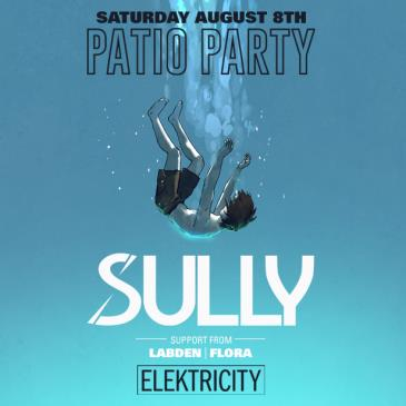 SULLY (NIGHT 2): PATIO PARTY: Main Image