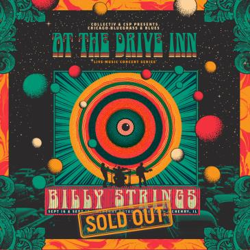 Sept 16 & 17 - Live at the Drive Inn / Billy Strings: Main Image