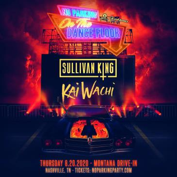 NO PARKING ON THE DANCE FLOOR FT. SULLIVAN KING - NASHVILLE: Main Image