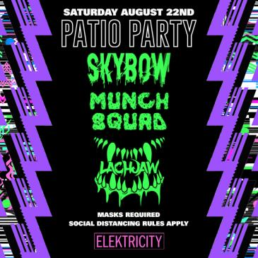SKYBOW W/ MUNCH SQUAD & LACHJAW: PATIO PARTY: Main Image