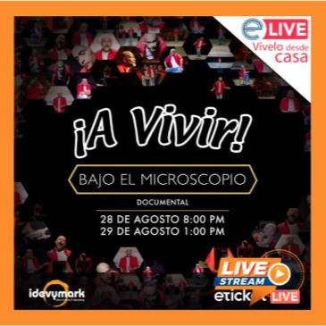 ¡A VIVIR! BAJO EL MICROSCOPIO DE ODIN DUPEYRON Sat, August 2