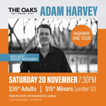 Adam Harvey: Highway One Tour with guest Raechel Whitchurch-img