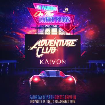 NPOTDF FT. ADVENTURE CLUB + KAIVON - DALLAS: Main Image