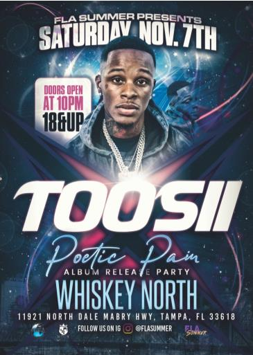 Toosii - Tampa, FL - Performing Live - Album Release Party: Main Image