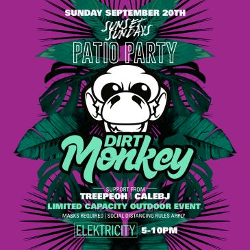 "DIRT MONKEY ""SUNSET SUNDAYS"" (NIGHT 3): PATIO PARTY: Main Image"