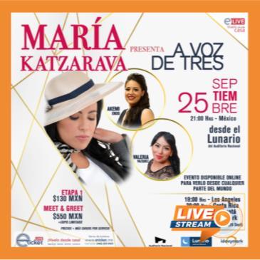 MARÍA KATZARAVA PRESENTA: A VOZ DE TRES