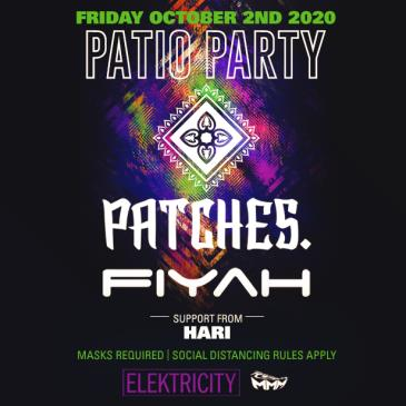 PATCHES. + FIYAH: PATIO PARTY: Main Image