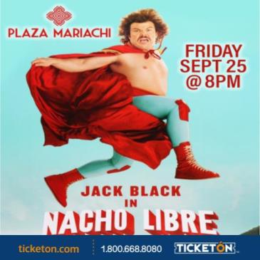 "DRIVE IN MOVIES AT PLAZA MARIACHI ""NACHO LIBRE"""
