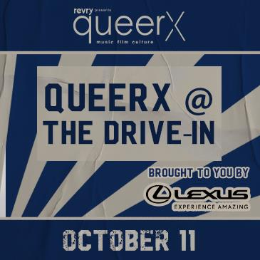 QueerX @ the Drive-In: Main Image