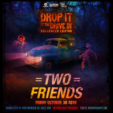 DROP IT AT THE DRIVE-IN FEAT TWO FRIENDS - NORTH CAROLINA: Main Image