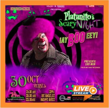 CANCELED PLATANITO SHOW PRESENTA: PLATANITO'S SCARY NIGHT: Main Image