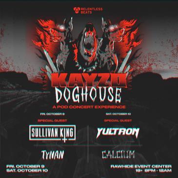 Kayzo Doghouse - Friday: Main Image