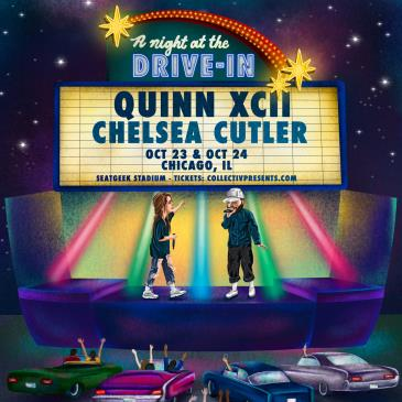 Oct 24 - Quinn XCII & Chelsea Cutler - Live At The Drive Inn: Main Image