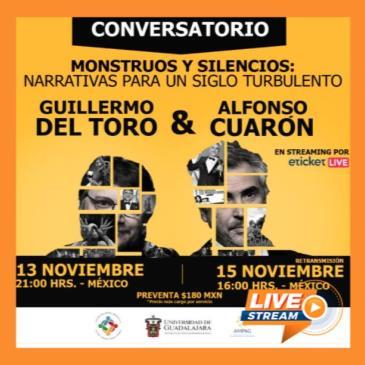 GUILLERMO DEL TORO Y ALFONSO CUARÓN MONSTRUOS Y SILENCIOS