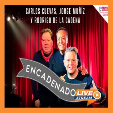 CARLOS CUEVAS, JORGE MUNIZ Y RODRIGO DE LA CADENA