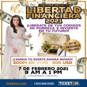 CEREMONIA VIRTUAL DE LA LIBERTAD FINANCIERA 2021