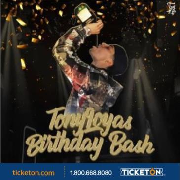 TONY LOYA BIRTHDAY BASH
