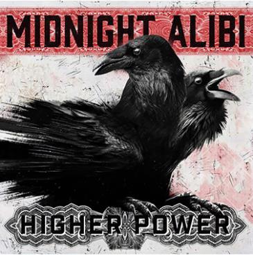 Midnight Alibi - Launch of Higher Power Music: Main Image