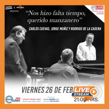 CARLOS CUEVAS, JORGE MUÑÍZ Y RODRIGO DE LA CADENA
