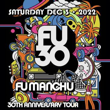 Fu Manchu 30th Anniversary Tour: Main Image