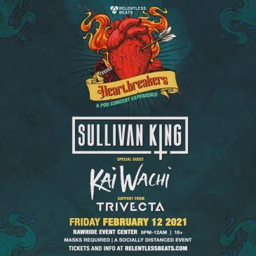 Sullivan King - Heartbreakers Friday: Main Image